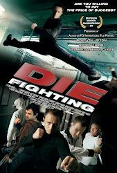 Die Fighting - Đấu võ sinh tử