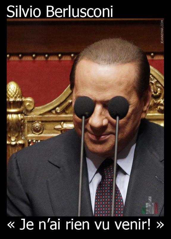 Silvio Berlusconi : « Je n'ai rien vu venir! » - Jean Némar