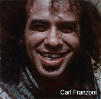 Карл Франзони, описанный Памелой Де Барр как «крайне непривлекательный парень» (в фильме «Восстание хиппи»)