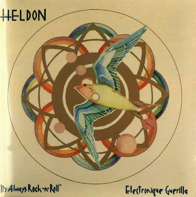 Heldon ~ 1974 ~ Électronique Guérilla + 1975 ~ It's Always Rock'N'Roll