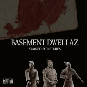 Basement Dwellaz - Stained Scriptures