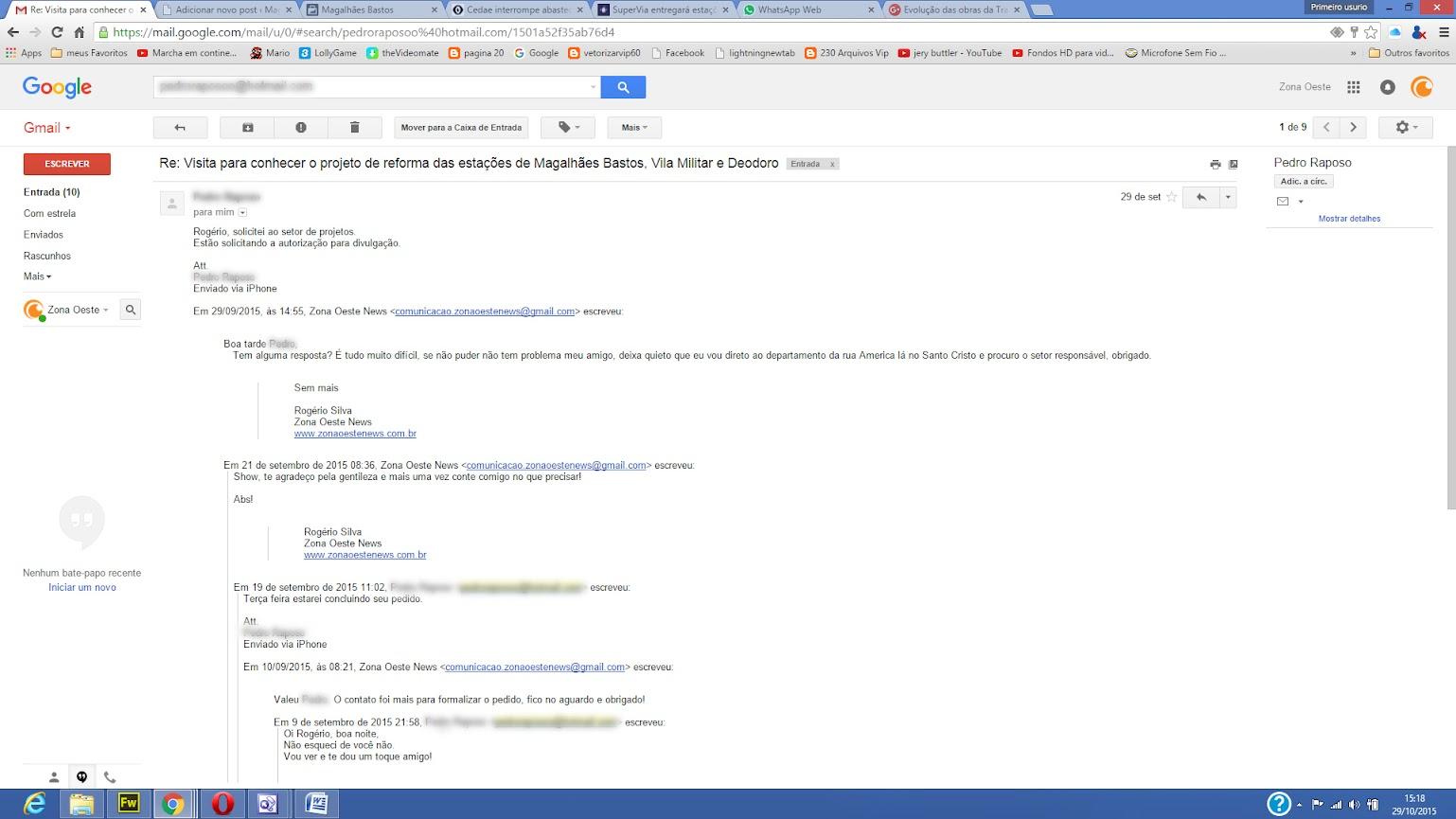 Esta é a cópia do email ao qual solicitei a Secretaria Estadual de Transporte o Projeto da Estação de Magalhães Bastos e estou até hoje aguardando - Preservei o nome da