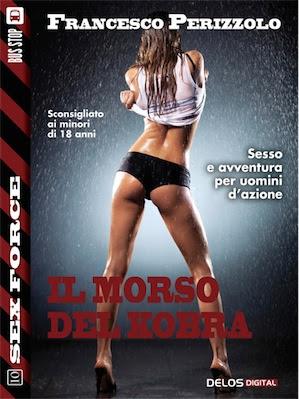 Francesco Perizzolo – Il morso del Kobra (2014) Ita