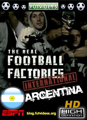 The Real Football Factories International Argentina Blu Ray