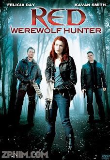Người Sói Trở Lại - Red Werewolf Hunter (2010) Poster