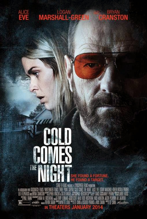 Poster Of English Movie Cold Comes the Night (2013) Free Download Full New Hollywood Movie Watch Online At Alldownloads4u.Com