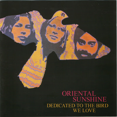 Oriental Sunshine ~ 1970 ~ Dedicated To The Bird We Love