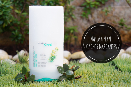 Testei: Natura Plant Creme Para Pentear Cachos Marcantes