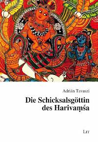 [Tavaszi: Die Schicksalsgöttin des Harivaṃśa, 2014]