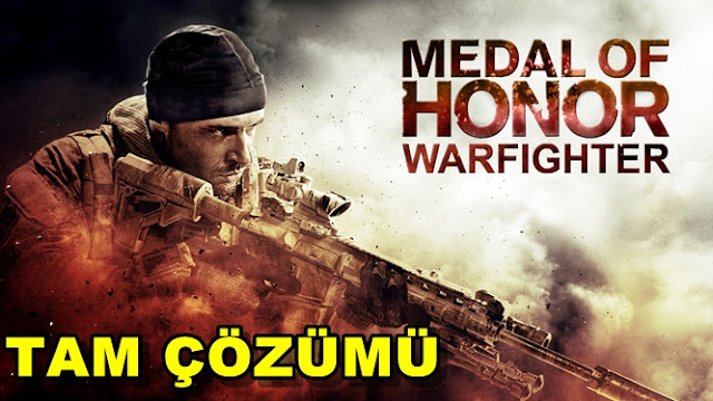 Medal Of Honor: Warfighter Tam Çözümü(Videolu)