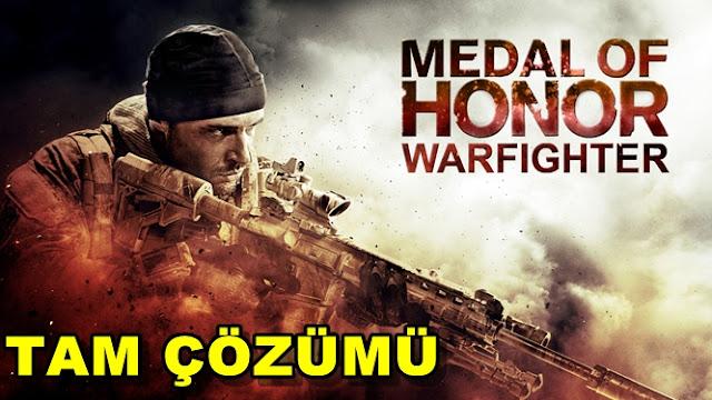 Medal Of Honor: Warfighter Tam Çözümü(Videolu)