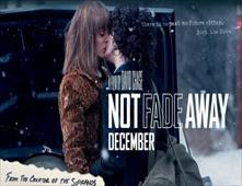 مشاهدة فيلم Not Fade Away بجودة BluRay