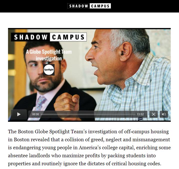http://www.boston.com/news/local/massachusetts/2014/05/05/boston-shadow-campus-globe-spotlight-investigation/v2eD22p29UL5bcKuTGF2iP/video.html