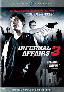Vô Gian Đạo 3 - Infernal Affairs 3 poster