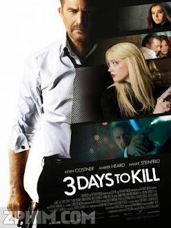 3 Ngày Đổi Mạng - 3 Days to Kill (2014) Poster