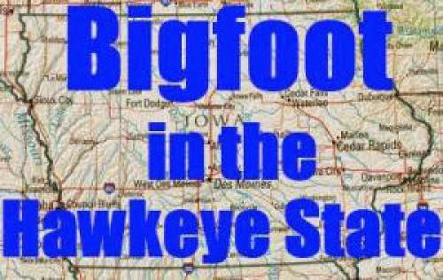 Bigfoot In The Hawkeye State