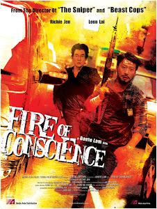 Hỏa Long Đối Quyết - Fire Of Conscience poster