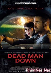 Phim Kẻ Báo Thù Full Hd - Dead Man Down 2013