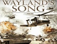 فيلم Wayland's Song