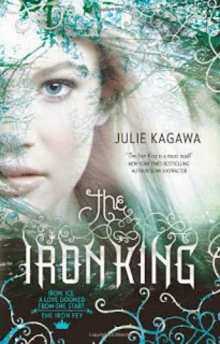 Iron Fey Book 1 The Iron King By Julie Kagawa