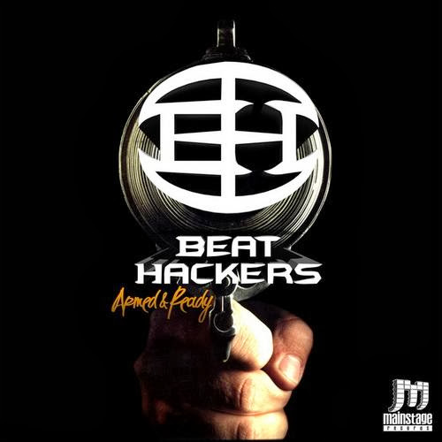 Beat Hackers - Armed & Ready (2013)
