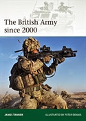 The British Army since 2000 (Osprey Elite 202)