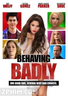 Anh Chàng May Mắn - Behaving Badly (2014) Poster