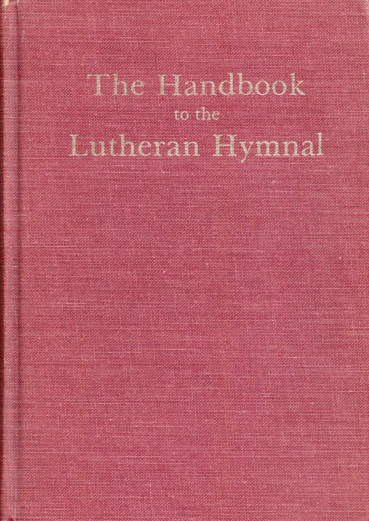 The Handbook to the Lutheran Hymnal, 1942