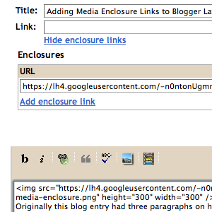 Adding Media Enclosure Links to Blogger Layouts