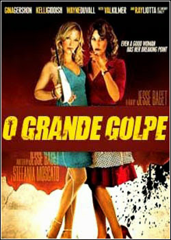 Download – O Grande Golpe – AVI Dual Áudio + RMVB Dublado