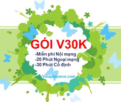 Cách nhận Miễn phí gọi nội mạng, 30 phút gọi cố định, 20 phút ngoại mạng gói V30K VinaPhone