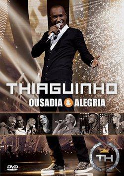 Thiaguinho   Ousadia & Alegria