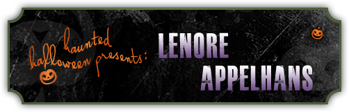 Haunted Halloween with Lenore Appelhans and a Giveaway