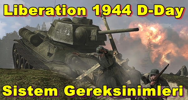 Iron Front: Liberation 1944 D-Day PC Sistem Gereksinimleri