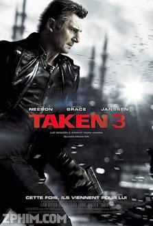 Cưỡng Đoạt 3 - Taken 3 (2014) Poster