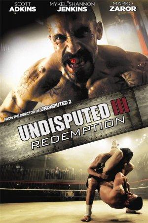 Quyết Đấu 3: Chuộc Tội - Undisputed 3: Redemption (2010)