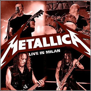 gametas Download   Metallica   Live In Milan (2011)