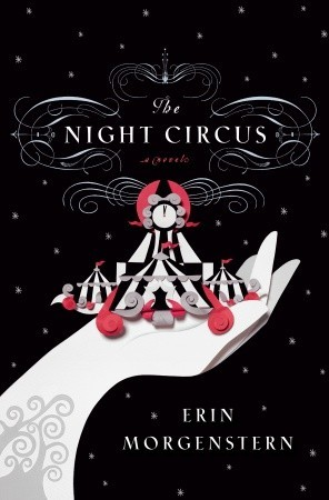 The Night Circus — Erin Morgenstern