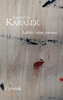 Krzysztof Karasek. Lofoty i inne wiersze.