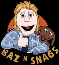 Baz 'n' Snags