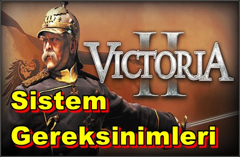 Victoria II: Heart Of Darkness PC Sistem Gereksinimleri