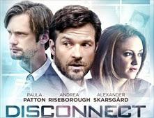 مشاهدة فيلم Disconnect