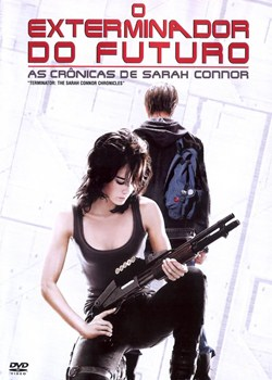 oexterminadordofuturo Download   As Crônicas de Sarah Connor 1ª, 2ª Temporada   Dublado