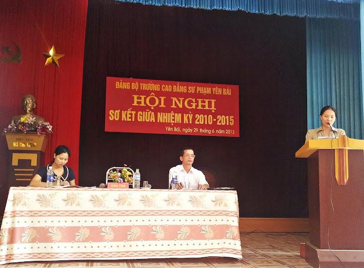 Hội nghị sơ kết giữa nhiệm kỳ 2010 - 2015 của Đảng bộ Trường Cao đẳng Sư phạm Yên Bái