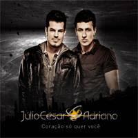 Júlio César e Adriano - Vai Gatinha