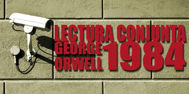 Lectura conjuntan 1984 George Orwell
