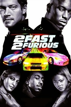 Quá Nhanh Quá Nguy Hiểm 2 - Fast and Furious 2: 2 Fast 2 Furious