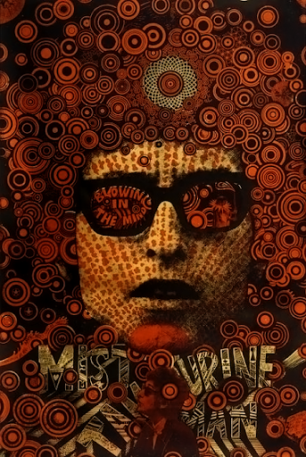 Blowing in the Mind/Mister Tambourine Man,1968. Design and Image of Bob Dylan by Matin Sharp.