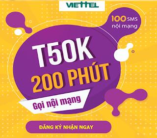 Gọi Nội mạng miễn phí 200 phút, 100 SMS Gói T50K Viettel