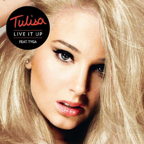 Tulisa feat Tyga Live It Up Lyrics